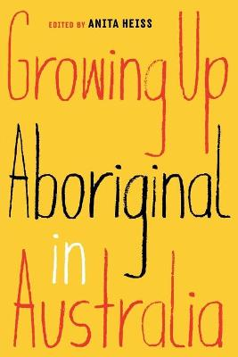 Growing Up Aboriginal in Australia book
