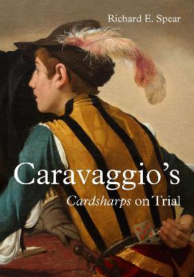 Caravaggio'S Cardsharps on Trial: Thwaytes v. Sotheby'S book