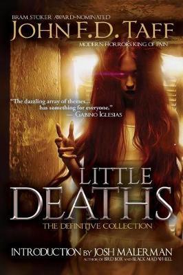 Little Deaths by John F D Taff