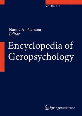 Encyclopedia of Geropsychology by Nancy A. Pachana