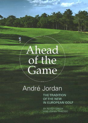 Ahead of the Game by Roger Green