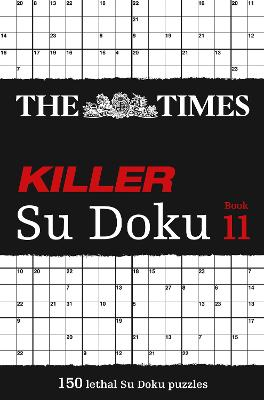 The Times Killer Su Doku Book 11 by The Times