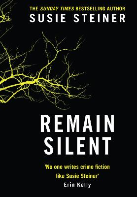 Remain Silent (Manon Bradshaw, Book 3) book
