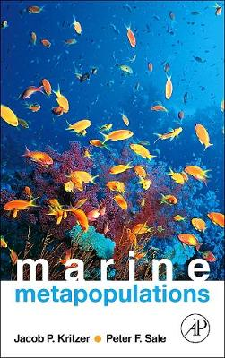 Marine Metapopulations by Peter F. Sale