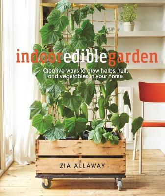 Indoor Edible Garden by DK Australia