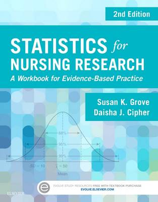 Statistics for Nursing Research by Susan K. Grove