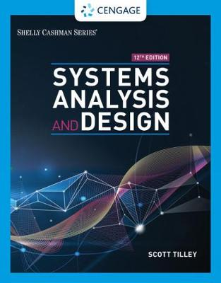 Systems Analysis and Design by Scott Tilley