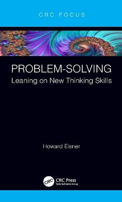 Problem-Solving: Leaning on New Thinking Skills book