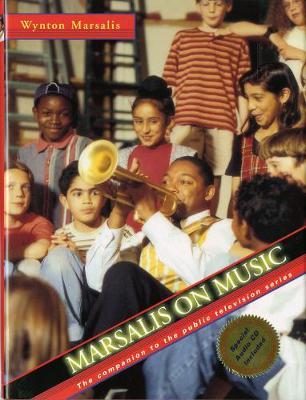 Marsalis on Music by Wynton Marsalis