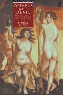 Oedipus and the Devil by Lyndal Roper