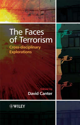The Faces of Terrorism by David V. Canter