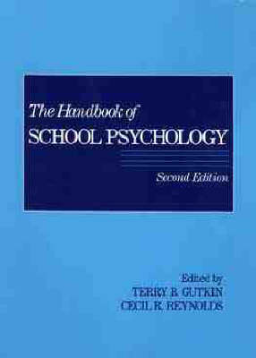 The Handbook of School Psychology by Cecil R. Reynolds