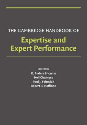 Cambridge Handbook of Expertise and Expert Performance book