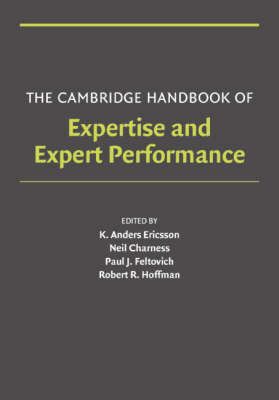 Cambridge Handbook of Expertise and Expert Performance book