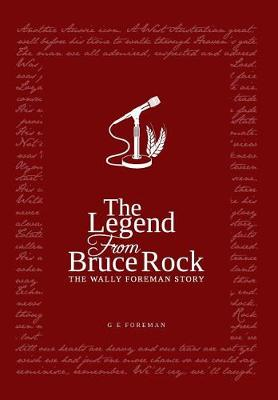 Legend from Bruce Rock by Glen Eric Foreman