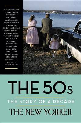 50s: The Story of a Decade by New Yorker