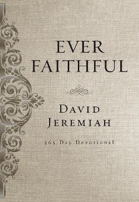 Ever Faithful by David Jeremiah