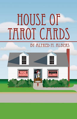 House of Tarot Cards by Alfred M Albers