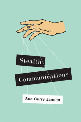 Stealth Communications by Sue Curry Jansen