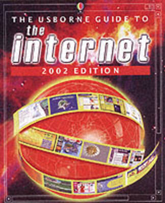 The Usborne Guide to the Internet: 2002 by Philippa Wingate