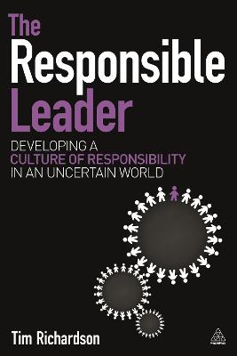 The Responsible Leader by Tim Richardson