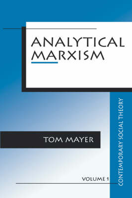 Analytical Marxism by Thomas F. Mayer