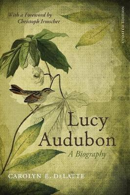 Lucy Audubon by Carolyn E. DeLatte
