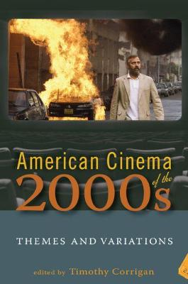 American Cinema of the 2000s by Timothy Corrigan
