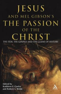 """Jesus and Mel Gibson's the """"Passion of the Christ"""" by Robert Webb"""
