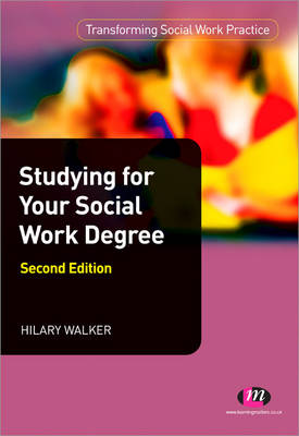 Studying for your Social Work Degree by Hilary Walker