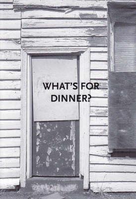 What's for Dinner by Rachel Flynn