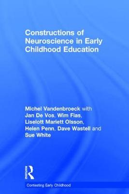 Constructions of Neuroscience in Early Childhood Education book