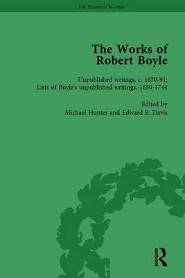 The Works of Robert Boyle  Part II, Volume 7 by Michael Hunter