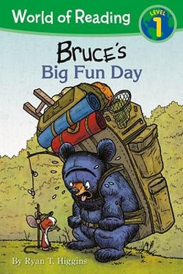 World of Reading: Mother Bruce Bruce's Big Fun Day: Level 1 by Ryan T. Higgins