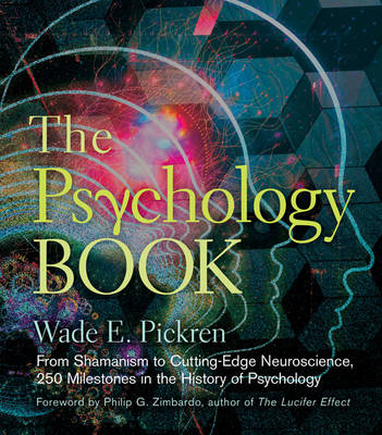 The Psychology Book by Wade E. Pickren