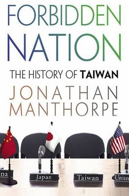 Forbidden Nation by Jonathan Manthorpe