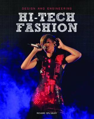 Hi-Tech Fashion by Richard Spilsbury