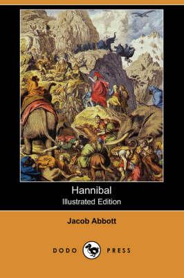 Hannibal (Illustrated Edition) (Dodo Press) book