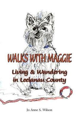 Walks with Maggie by Jo Anne S. Wilson