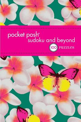 Pocket Posh Sudoku and Beyond 4 by The Puzzle Society