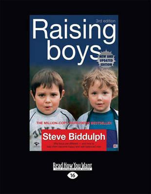 Raising Boys (Third Edition) by Steve Biddulph