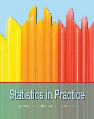 Statistics in Practice by David S. Moore