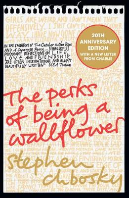 The Perks of Being a Wallflower: the most moving coming-of-age classic by Stephen Chbosky
