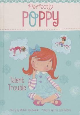 Talent Trouble by Michele Jakubowski