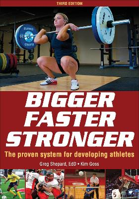 Bigger Faster Stronger 3rd Edition by Greg Shepard