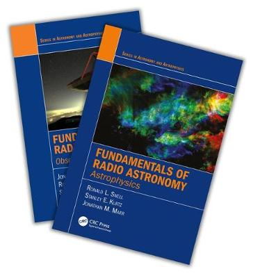 Fundamentals of Radio Astronomy: Observational Methods and Astrophysics - Two Volume Set by Jonathan Marr