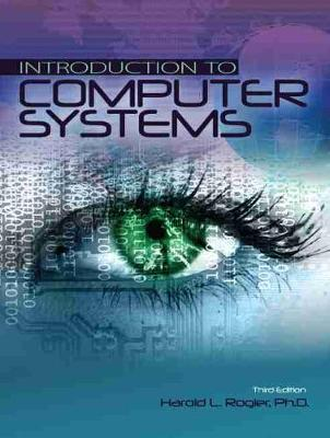 Introduction to Computer Systems by Harold L. Rogler