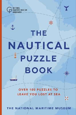 The Nautical Puzzle Book by The National Maritime Museum