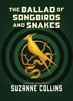 The Ballad of Songbirds and Snakes book