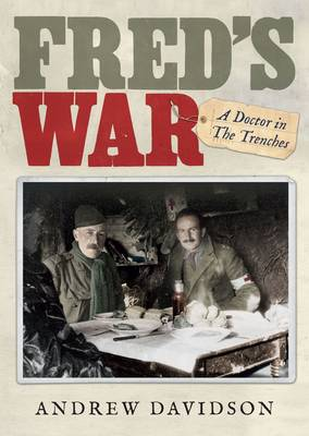 Fred'S War by Andrew Davidson